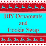 DIY Ornaments and Cookie Swap