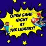 Open Game Night