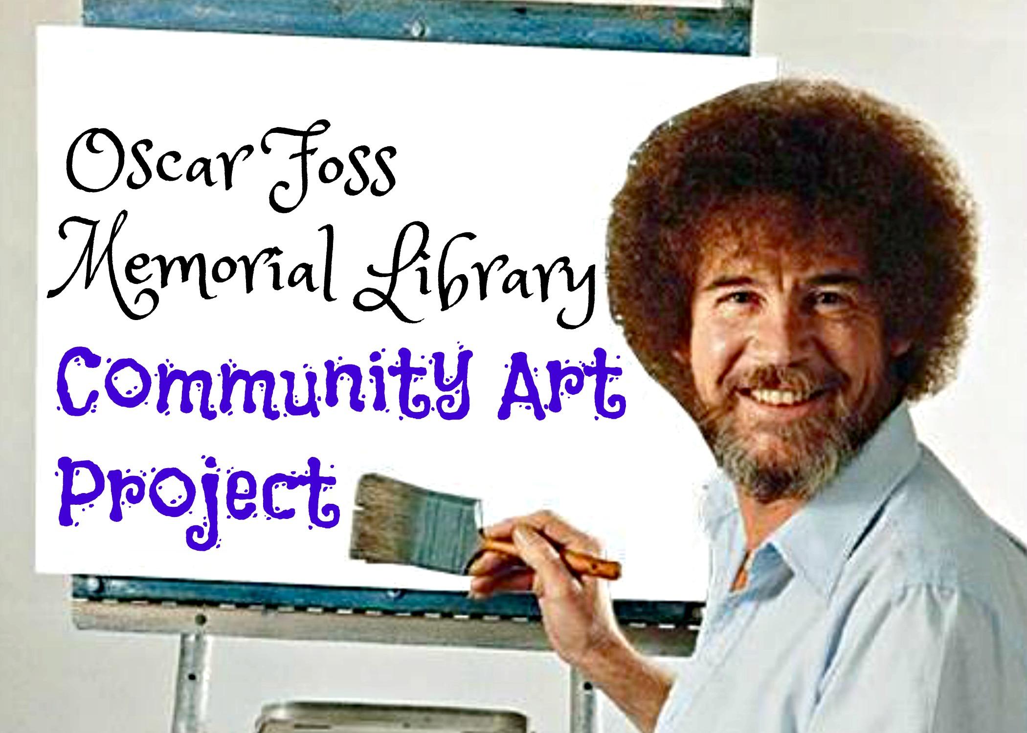 Community art project oscar foss memorial library for Ross craft show 2017